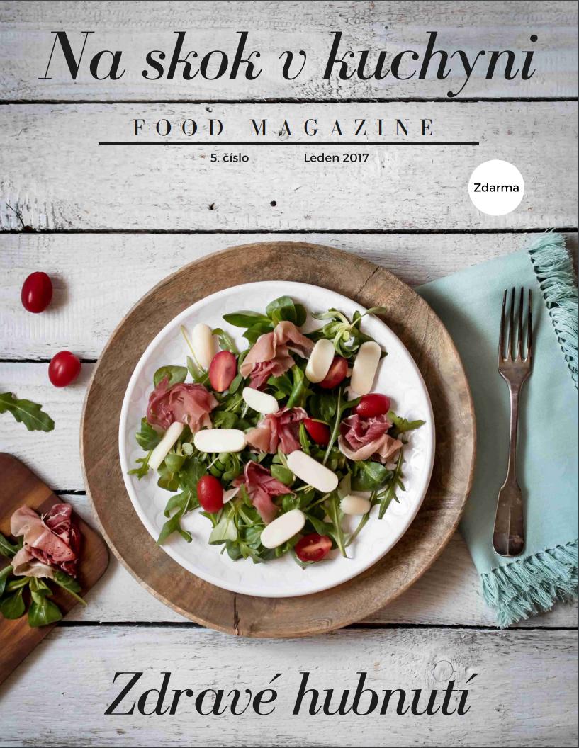 Magazín Na skok v kuchyni leden 2017